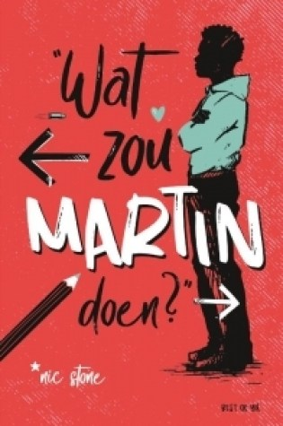 Wat zou Martin doen? – Nic Stone