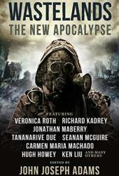 Wastelands 3: The New Apocalypse Pdf Book