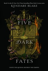 Five ​Dark Fates (Three Dark Crowns, #4) Book Pdf