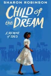 Child of the Dream (A Memoir of 1963) Pdf Book