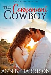 The Convenient Cowboy (The Hansen Brothers #2) Book Pdf