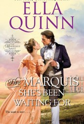 The Marquis She's Been Waiting For (The Marriage Game, #9) Pdf Book