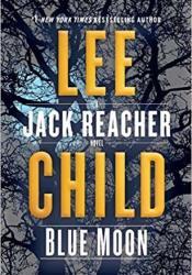 Blue Moon (Jack Reacher, #24) Book by Lee Child
