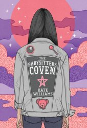 The Babysitters Coven (The Babysitters Coven, #1) Pdf Book
