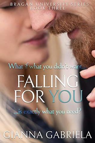 Falling For You (Bragan University Series, #3)