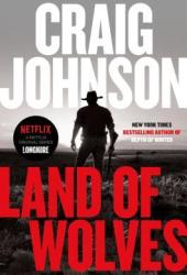 Land of Wolves (Walt Longmire, #15) Book Pdf