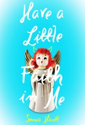Have a Little Faith in Me Pdf Book