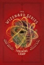 The Wizenard Series: Training Camp Pdf Book