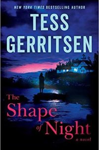 Review: Tess Gerritsen – The shape of night