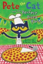 Pete the Cat and the Perfect Pizza Party Pdf Book