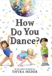 How Do You Dance? Pdf Book
