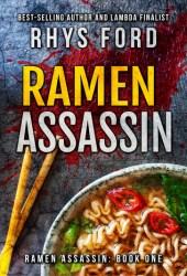 Ramen Assassin (Ramen Assassin #1) Pdf Book