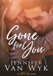 Gone For You (All For You, #1) Pdf Book
