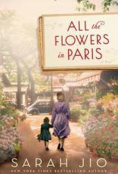 All the Flowers in Paris Pdf Book
