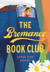 The Bromance Book Club (Bromance Book Club, #1) Book by Lyssa Kay Adams