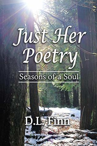 Just Her Poetry by D L Finn book cover ... snow on forest floor
