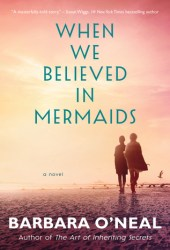When We Believed in Mermaids Book Pdf