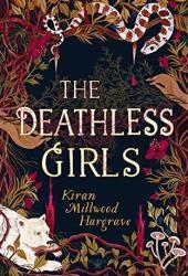 The Deathless Girls Pdf Book
