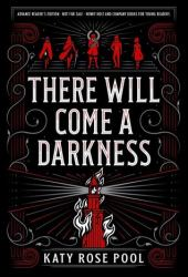 There Will Come a Darkness (The Age of Darkness, #1) Pdf Book