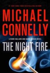The Night Fire (Renée Ballard, #3) Book Pdf