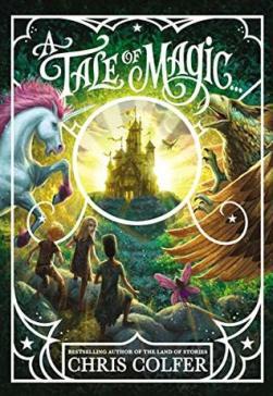A Tale of Magic... (A Tale of Magic, #1) by Chris Colfer