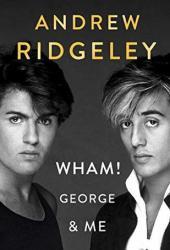 Wham! George & Me Book Pdf