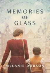 Memories of Glass Pdf Book