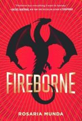 Fireborne (The Aurelian Cycle, #1) Pdf Book