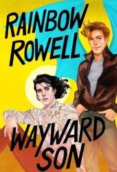 Wayward Son (Simon Snow, #2) Pdf Book