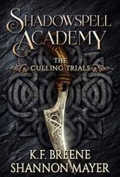 The Culling Trials (Shadowspell Academy, #1) Book Pdf