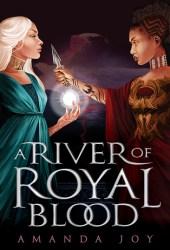 A River of Royal Blood (A River of Royal Blood, #1) Pdf Book