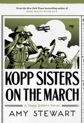 Kopp Sisters on the March (Kopp Sisters, #5) Pdf Book
