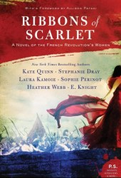 Ribbons of Scarlet: A Novel of the French Revolution Pdf Book