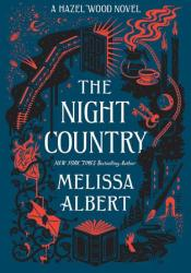 The Night Country (The Hazel Wood, #2) Book by Melissa Albert