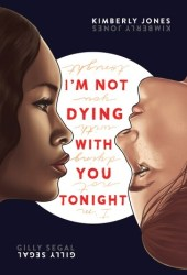 I'm Not Dying with You Tonight Pdf Book