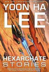 Hexarchate Stories Pdf Book