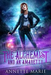 The Alchemist and an Amaretto (The Guild Codex: Spellbound, #5) Book Pdf