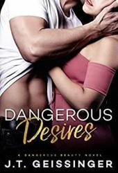 Dangerous Desires (Dangerous Beauty, #2) Pdf Book