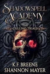 The Culling Trials  (Shadowspell Academy, #2) Book Pdf