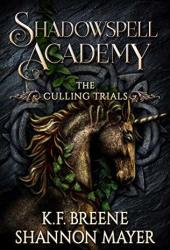 The Culling Trials 3 (Shadowspell Academy, #3) Book Pdf