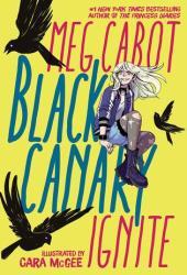 Black Canary: Ignite Pdf Book