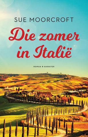 Recensie: Sue Moorcroft – Die Zomer In Italië