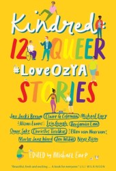Kindred: 12 Queer #LoveOzYA Stories Pdf Book