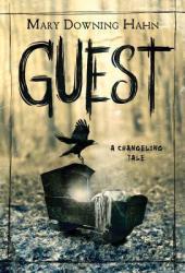 Guest: A Changeling Tale Pdf Book