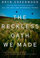 The Reckless Oath We Made Pdf Book