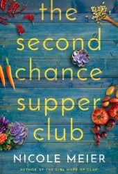 The Second Chance Supper Club Pdf Book