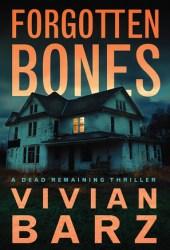 Forgotten Bones (Dead Remaining #1) Book Pdf