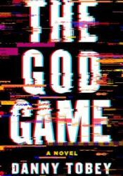 The God Game Book by Danny Tobey