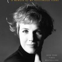 Single Sundays: Home Work - A Memoir of My Hollywood Years by Julie Andrews