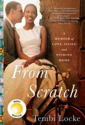 From Scratch: A Memoir of Love, Sicily, and Finding Home Book Pdf